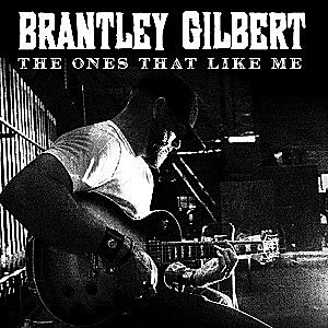brantley-gilbert-the-ones-that-like-me-single